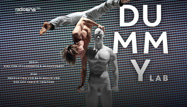 dummy lab, berlin, shows in berlin, theatre in berlin, things to do in berlin